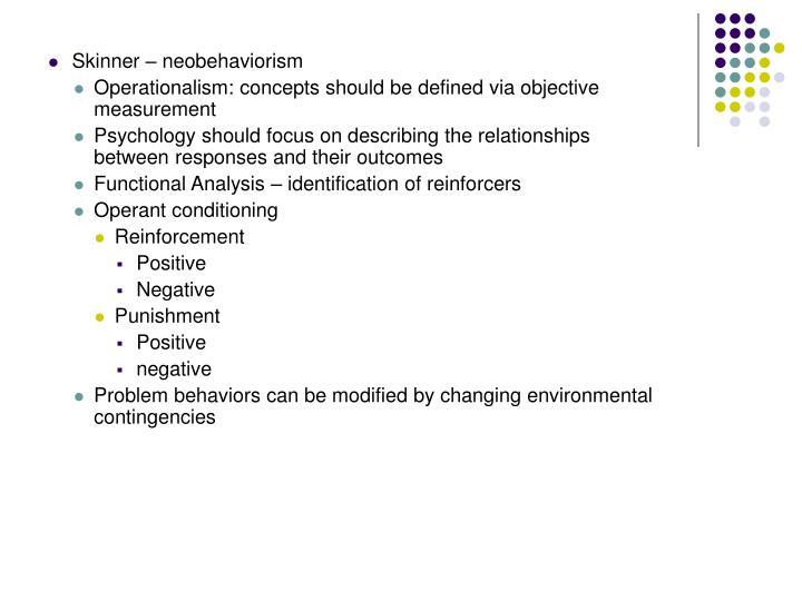 Skinner – neobehaviorism