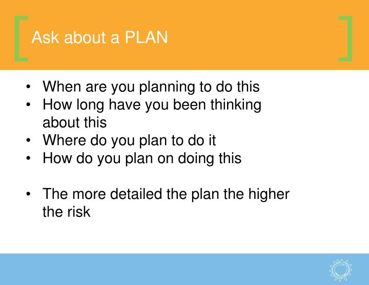 Ask about a PLAN