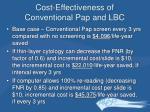 cost effectiveness of conventional pap and lbc