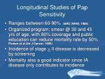 longitudinal studies of pap sensitivity