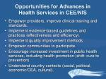 opportunities for advances in health services in cee nis