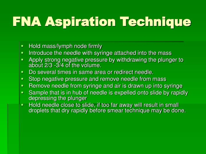 FNA Aspiration Technique