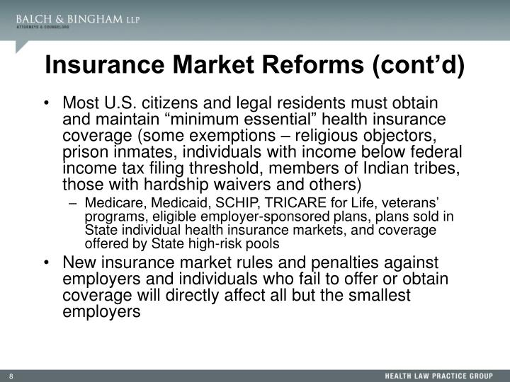 Insurance Market Reforms (cont'd)