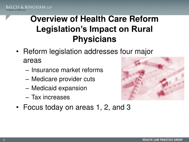 Overview of Health Care Reform Legislation's Impact on Rural Physicians