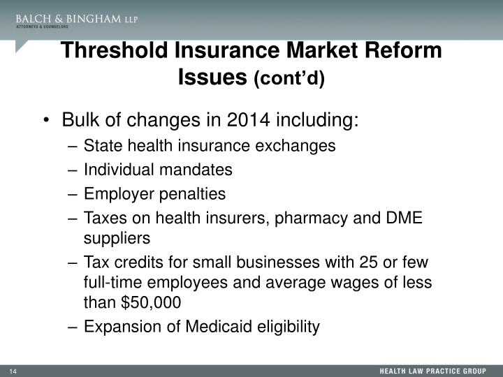 Threshold Insurance Market Reform Issues