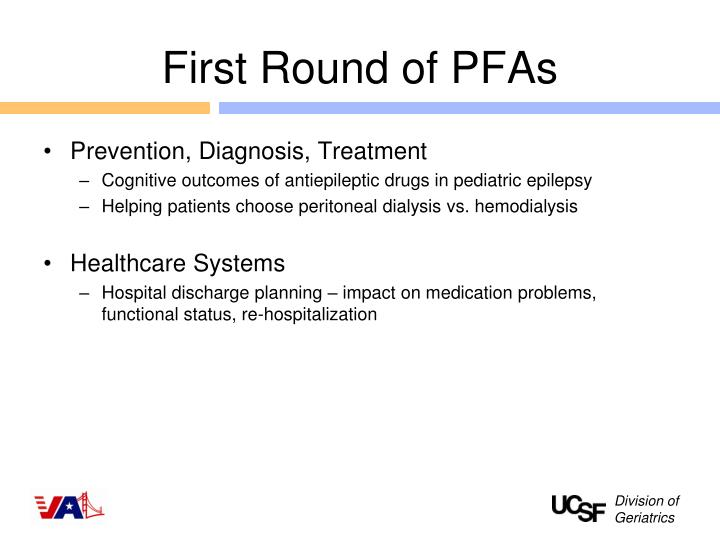First Round of PFAs
