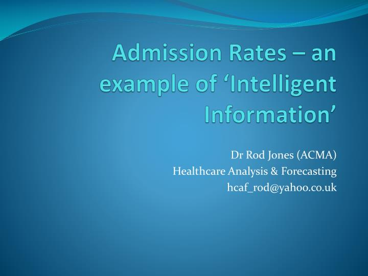 Admission rates an example of intelligent information
