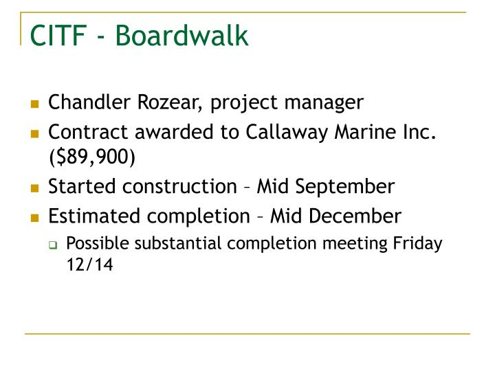 CITF - Boardwalk