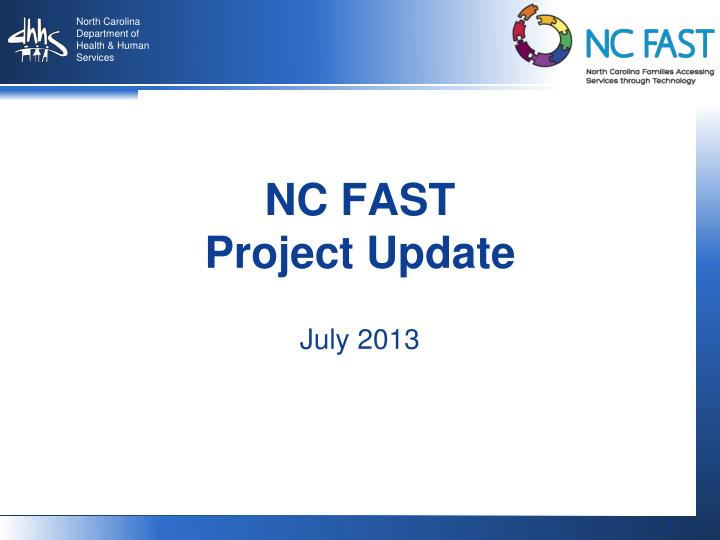 Nc fast project update