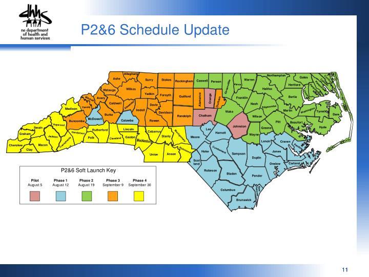 P2&6 Schedule Update