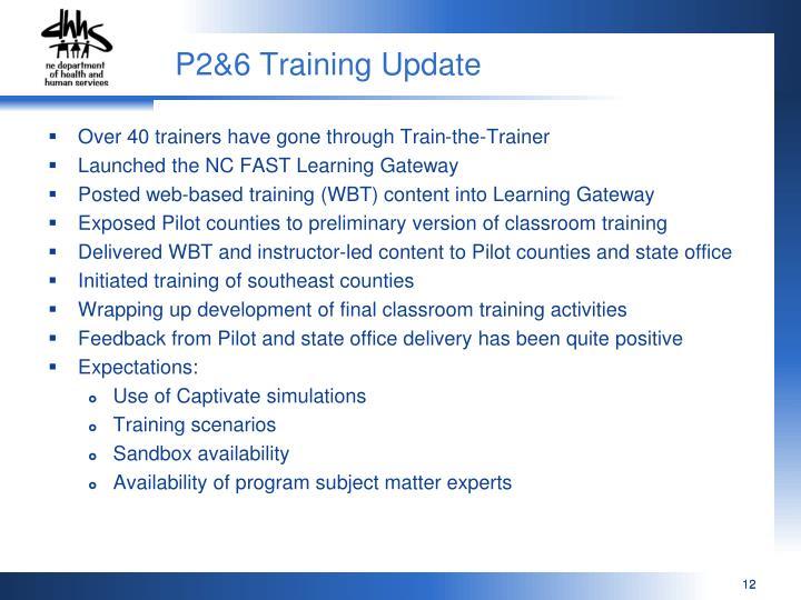 P2&6 Training Update