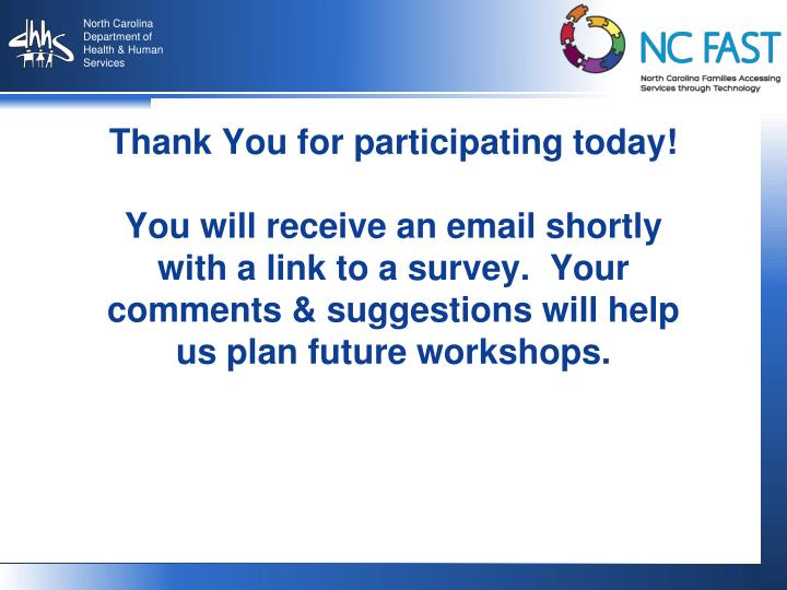 Thank You for participating today!