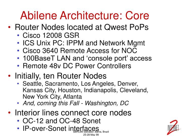 Abilene Architecture: Core