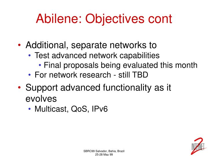 Abilene: Objectives cont