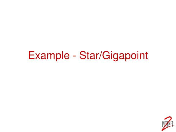 Example - Star/Gigapoint