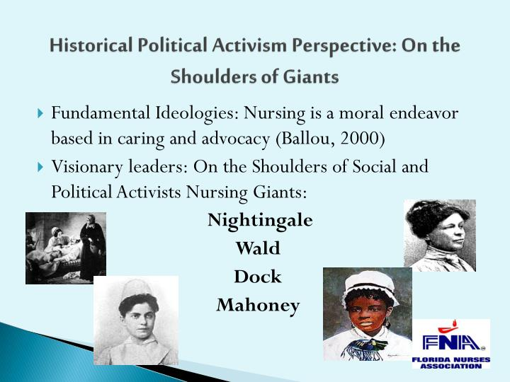 Historical political activism perspective on the shoulders of giants