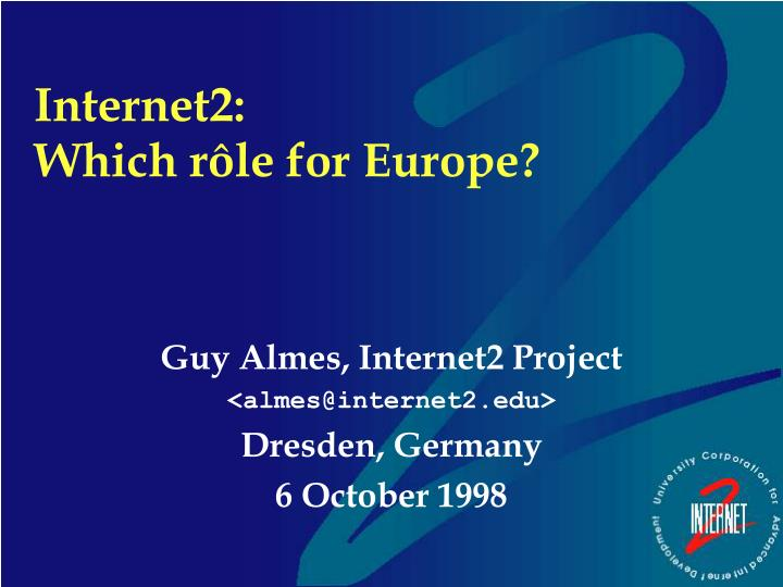 internet2 which r le for europe n.