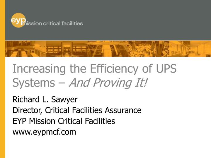 increasing the efficiency of ups systems and proving it n.