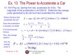 ex 13 the power to accelerate a car