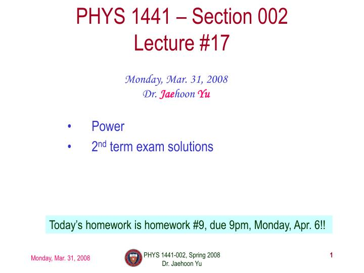 phys 1441 section 002 lecture 17