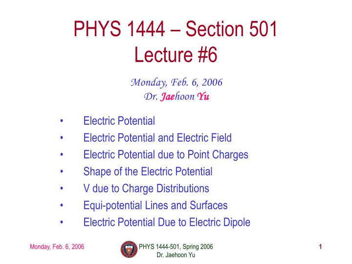 Phys 1444 section 501 lecture 6