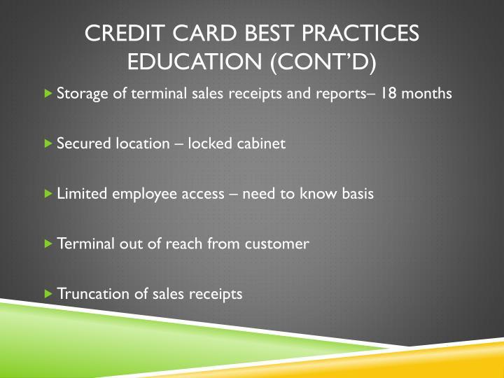 Credit Card Best Practices Education (cont'd)