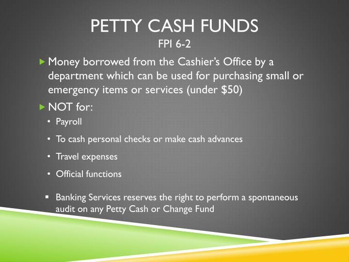 Petty Cash Funds