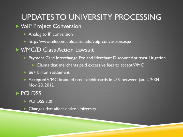 Updates to University Processing