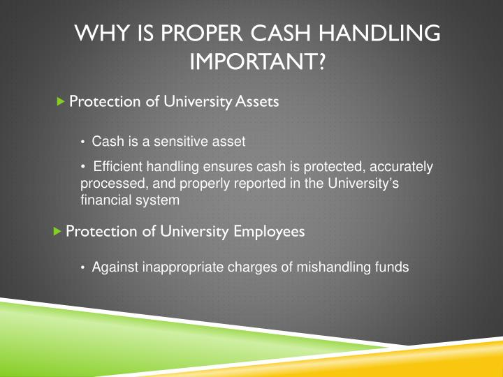 Why is proper cash handling important?