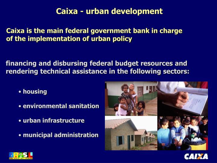 Caixa - urban development