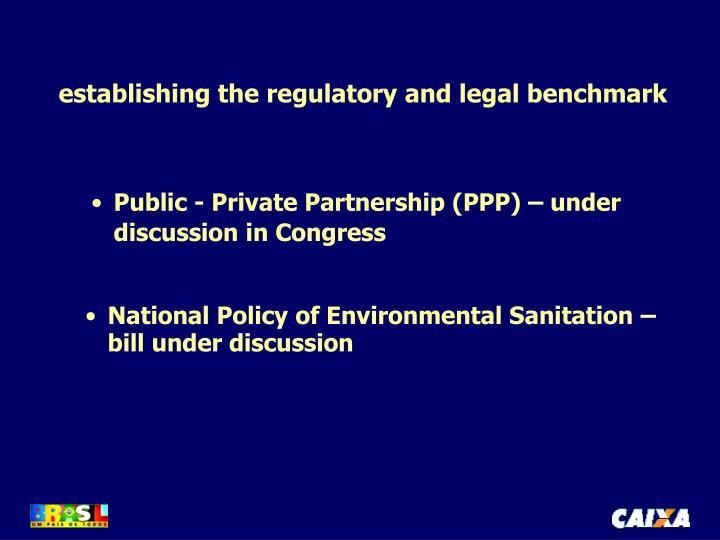 establishing the regulatory and legal benchmark