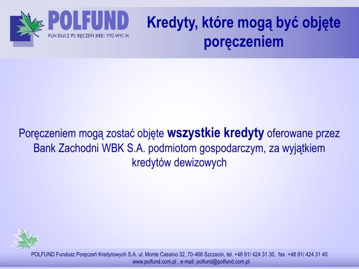 Kredyty, które mogą być objęte