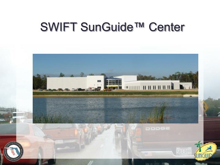 SWIFT SunGuide™ Center