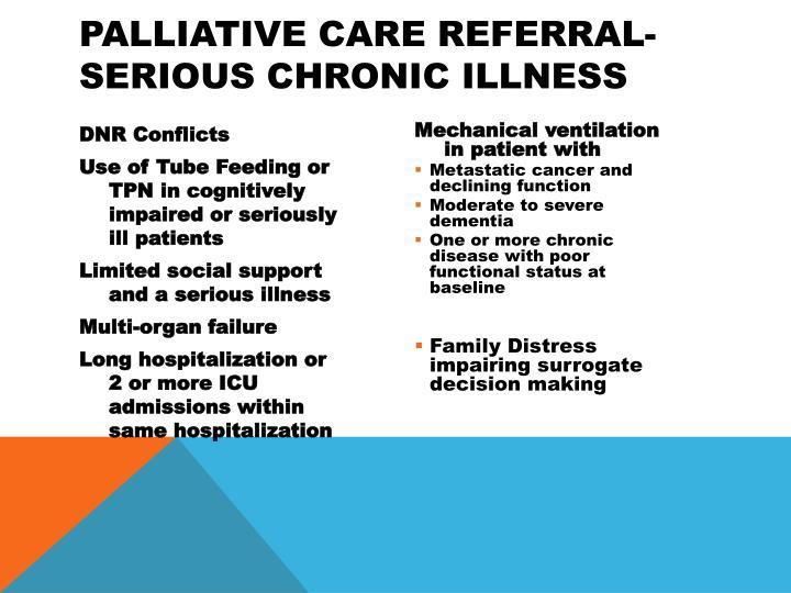 Palliative Care Referral- Serious Chronic Illness