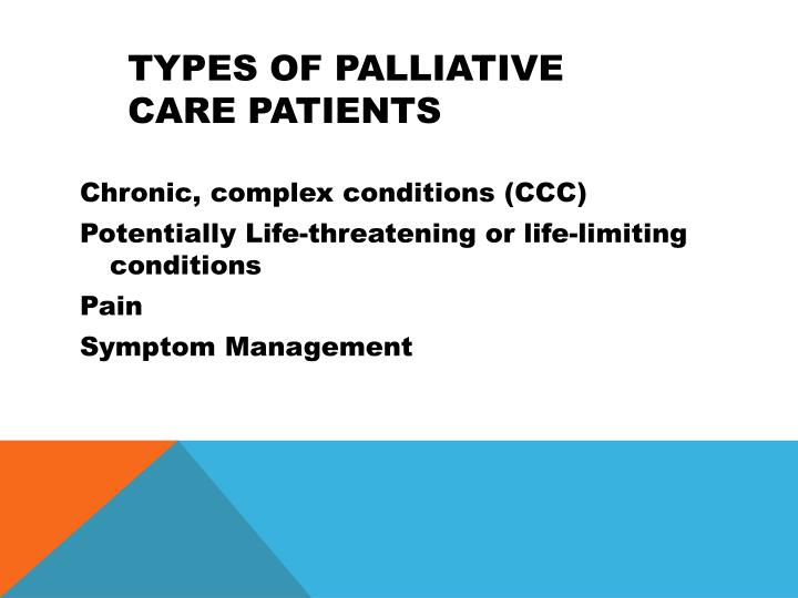 Types of Palliative Care Patients