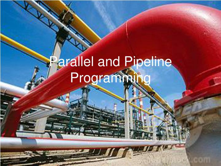 parallel and pipeline programming n.