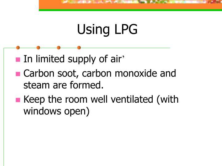 Using LPG