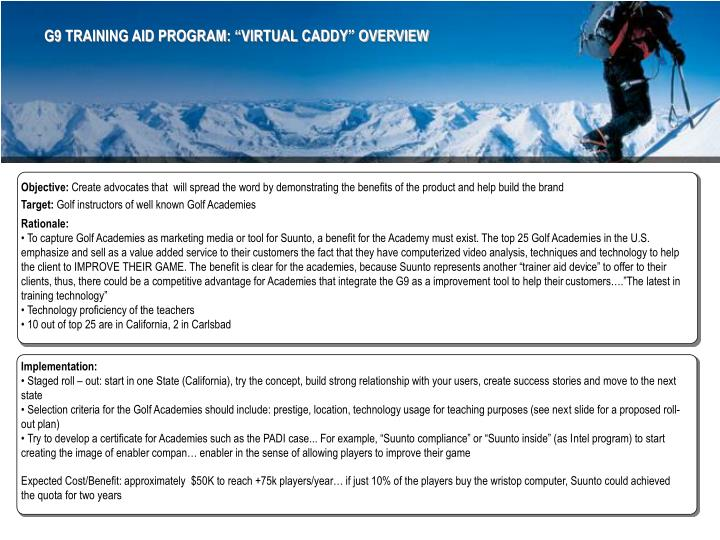 "G9 TRAINING AID PROGRAM: ""VIRTUAL CADDY"" OVERVIEW"