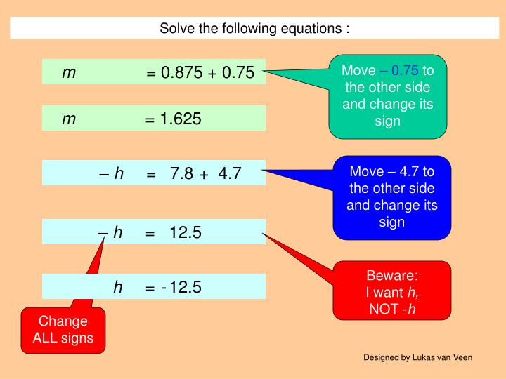 Solve the following equations :