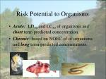 risk potential to organisms
