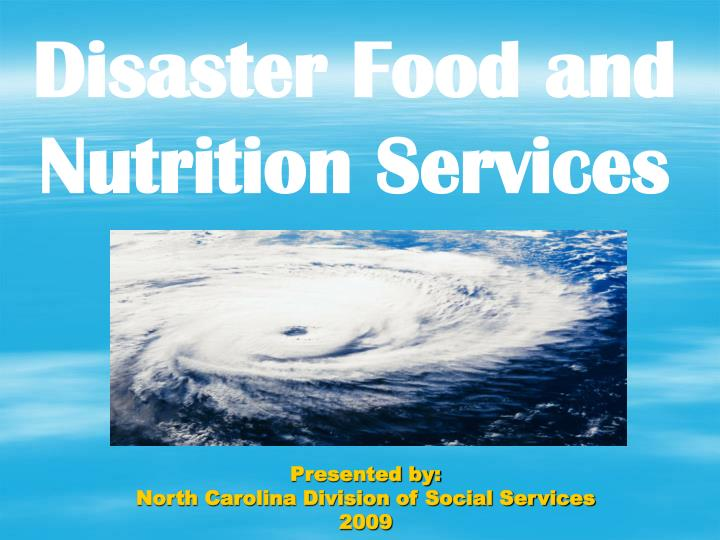 Disaster Food and