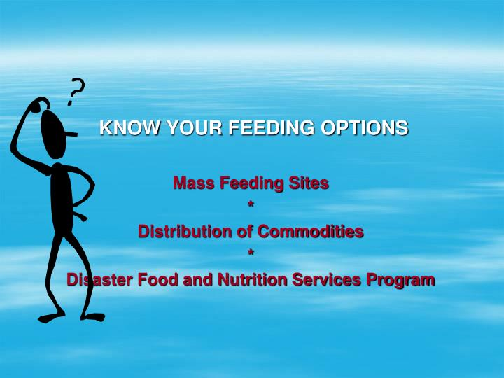 KNOW YOUR FEEDING OPTIONS