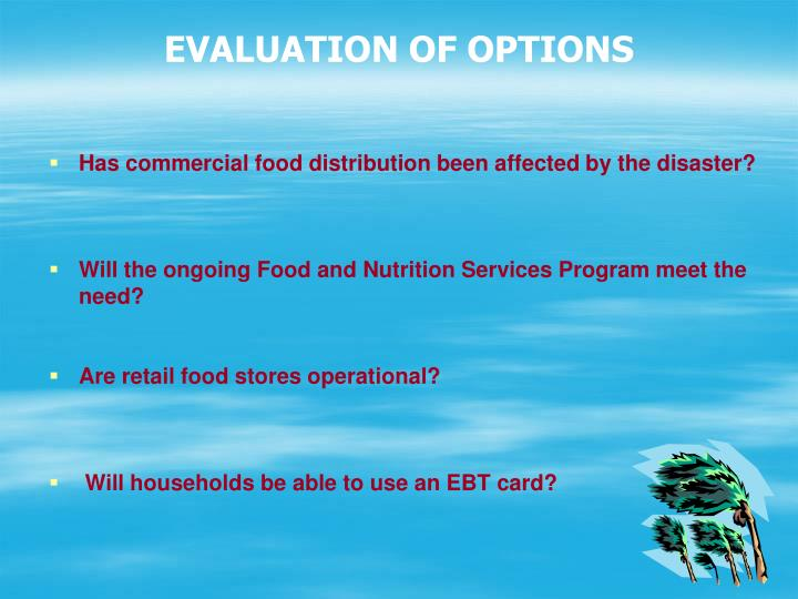 EVALUATION OF OPTIONS