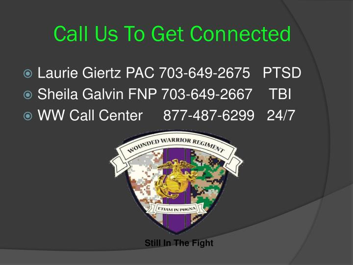 Call Us To Get Connected