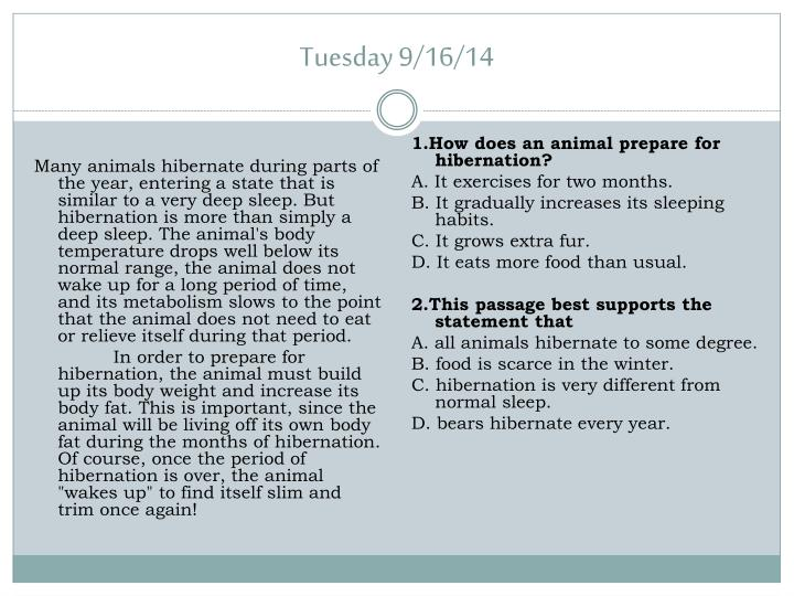 1.How does an animal prepare for hibernation?