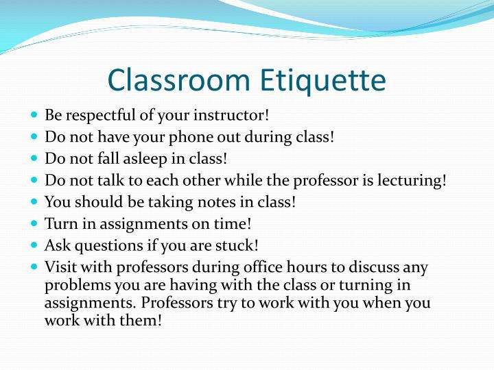 Classroom Etiquette
