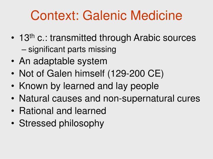Context: Galenic Medicine