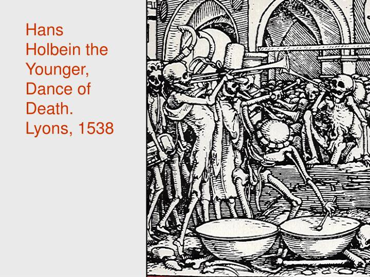 Hans Holbein the Younger, Dance of Death.  Lyons, 1538