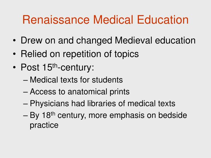Renaissance Medical Education