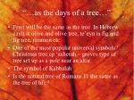 as the days of a tree2